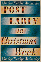 Post Early in Christmas Week, 1937